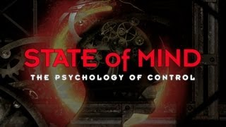 State of Mind The Psychology of Control 2013 Trailer