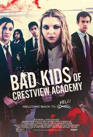 Watch Bad Kids of Crestview Academy (2017)